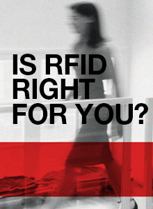 Is RFID Right For You?